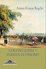 Colonialism and Indian Economy af Amiya Kumar Bagchi