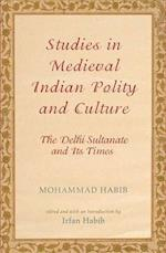 Studies in Medieval Indian Polity and Culture af Mohammad Habib, Irfan Habib