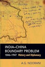India-China Boundary Problem, 1846-1947 af A. G. Noorani