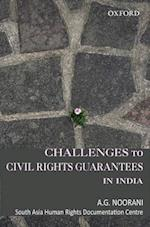 Challenges to Civil Rights Guarantees in India af South Asia Human Rights Documentation Ce, A. G. Noorani