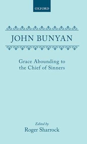 Bog, hardback Grace Abounding to the Chief of Sinners af John Bunyan