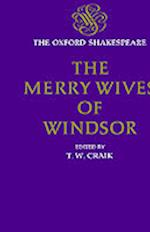 The Merry Wives of Windsor (Oxford Shakespeare Hardcover)