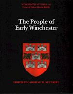 The People of Early Winchester (Winchester Studies)