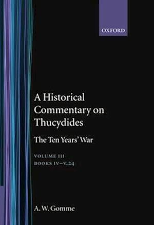 An Historical Commentary on Thucydides: Volume 3. Books IV-V(24)