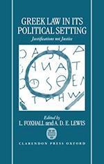 Greek Law in Its Political Setting