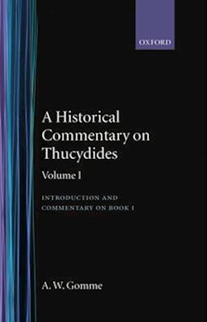 A Historical Commentary on Thucydides: Volume 1: Introduction and Commentary on Book I