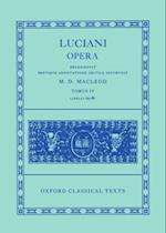 Lucian Opera Tomus IV (Books LXIX-LXXXVI) (Oxford Classical Texts)
