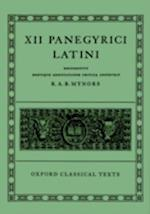 XII Panegyrici Latini (Oxford Classical Texts)