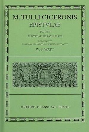Cicero Epistulae. Vol. I