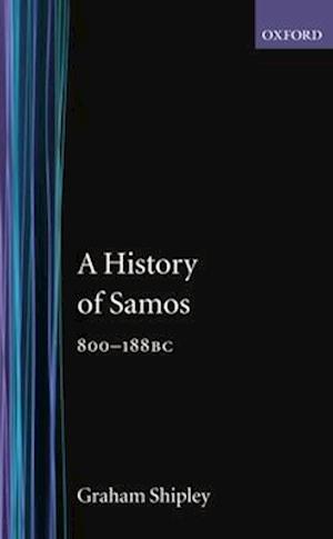 A History of Samos, 800-188 BC