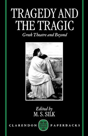 Tragedy and the Tragic