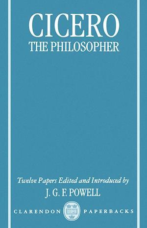 Cicero the Philosopher