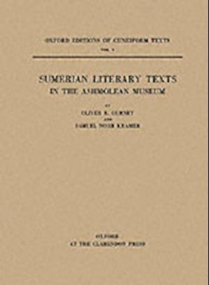 Sumerian Literary Texts in the Ashmolean Museum