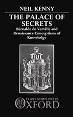 The Palace of Secrets: Beroalde de Verville and Renaissance Conceptions of Knowledge