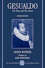 Gesualdo: The Man and His Music af Glenn Watkins