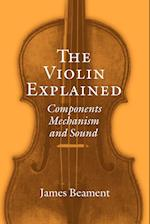 The Violin Explained