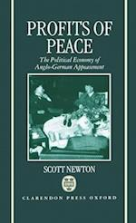Profits of Peace 'The Political Economy of Anglo-German Appeasement'