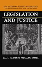 Legislation and Justice (Origins of the Modern State in Europe, nr. )
