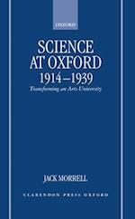 Science at Oxford, 1914-1939