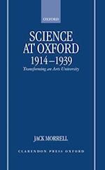Science at Oxford, 1914-1939 af Jack Morrell