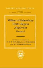 William of Malmesbury: Gesta Regum Anglorum, The History of the English Kings: Volume I (Oxford Medieval Texts)