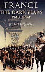 France, the Dark Years 1940-1944 af Julian Jackson, J. Jackson