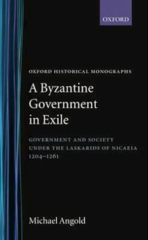A Byzantine Government in Exile