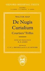 de Nugis Curialium: Courtiers' Trifles af Brooke, Matthew Thomas James, Walter Map