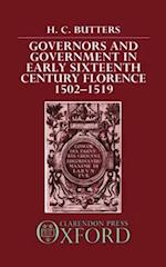 Governors and Government in Early Sixteenth-Century Florence 1502-1519