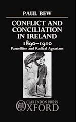 Conflict and Conciliation in Ireland 1890-1910