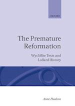 The Premature Reformation