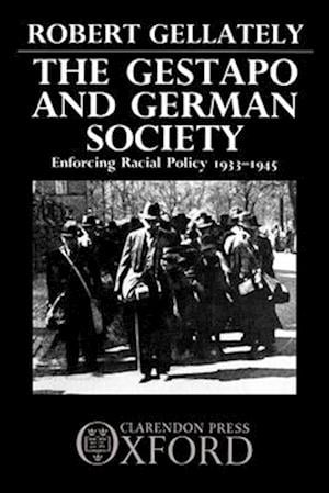 The Gestapo and German Society