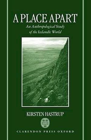 Bog, hardback A Place Apart af Kirsten Hastrup