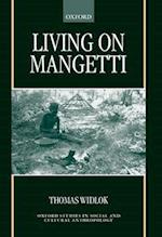 Living on Mangetti