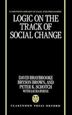 Logic on the Track of Social Change (CLARENDON LIBRARY OF LOGIC AND PHILOSOPHY)