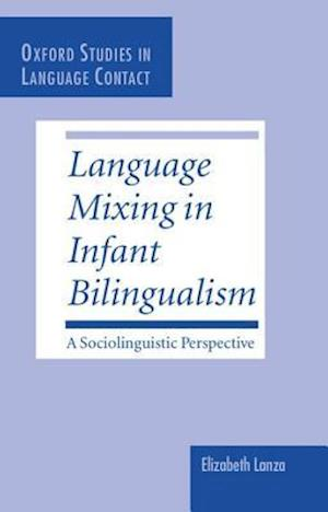 Language Mixing in Infant Bilingualism