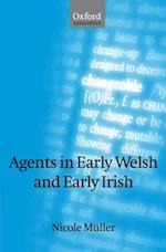 Agents in Early Welsh and Early Irish (Oxford Linguistics)