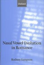 Nasal Vowel Evolution in Romance (Oxford Linguistics)