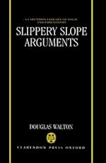 Slippery Slope Arguments (CLARENDON LIBRARY OF LOGIC AND PHILOSOPHY)
