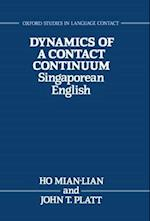 Dynamics of a Contact Continuum (Oxford Studies in Language Contact)