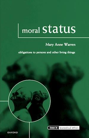Moral Status: Obligations to Persons and Other Living Things