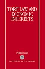 Tort Law and Economic Interests