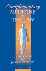 Complementary Medicine and the Law af Joan Matthews, Julie Stone