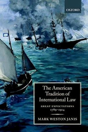 The American Tradition of International Law