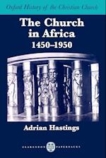 The Church in Africa, 1450-1950 af Adrian Hastings