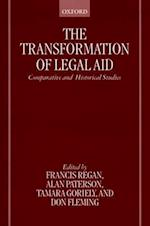 The Transformation of Legal Aid: Comparative and Historical Studies