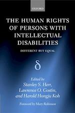 The Human Rights of Persons with Intellectual Disabilities