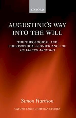 Augustine's Way into the Will