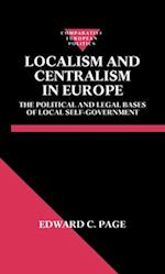 Localism and Centralism in Europe (Comparative European Politics)