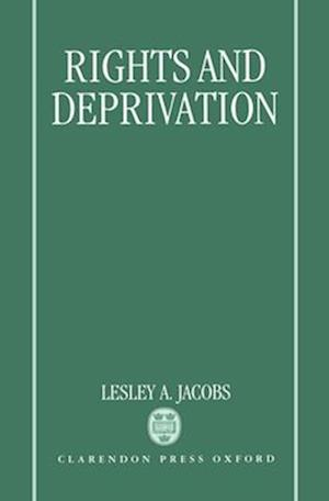 Rights and Deprivation